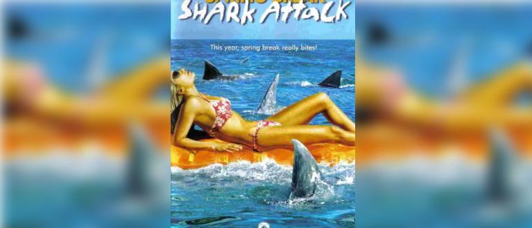 фильм Нападение акул в весенние каникулы (2005)