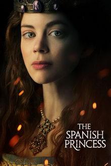 плакат к сериалу Испанская принцесса (2019)