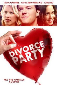 постер к фильму Вечеринка в честь развода (2019)