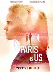 фильм Париж – это мы (2019)