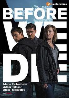 плакат к сериалу Прежде чем умрем (2017)
