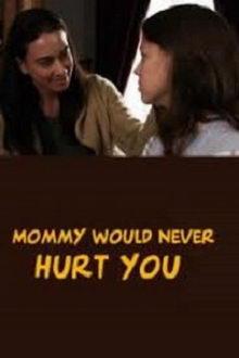 постер к фильму Мамочка не навредит тебе (2019)