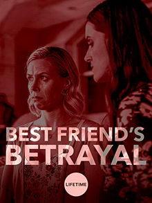 афиша к фильму Предательство лучшей подруги (2019)