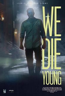 Мы умираем молодыми (2019)