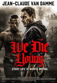 постер к фильму Мы умираем молодыми (2019)