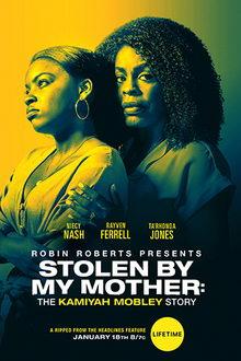 Украденная мамой: История Камайи Мобли (2020)