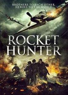 фильм Охотник на ракеты (2020)