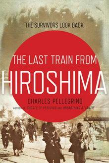 Последний поезд из Хиросимы: Выжившие оглядываются назад (2020)
