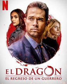 постер к сериалу Дракон: Возвращение воина (2019)