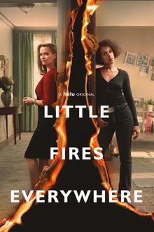 афиша к сериалу И повсюду тлеют пожары (2020)
